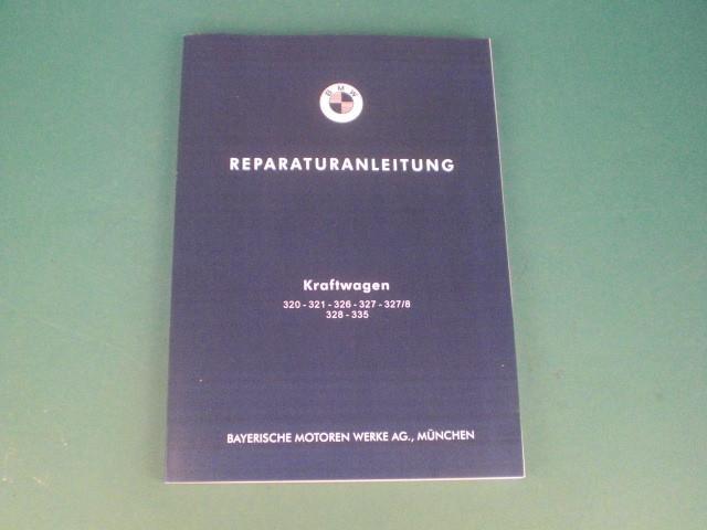 Reparaturanleitung BMW 320 321 326 327 327/8 328 335